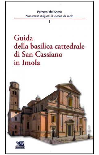 Guida della Basilica San Cassiano di Imola/